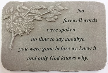 No farewell words were spoken stone-medium ss-med04 from Krupp Florist, your local Belleville flower shop